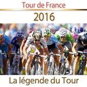 Tour de France 2016 (La légende du tour) by Various Artists