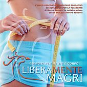 Liberamente magri, Vol. 1 by Various Artists