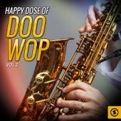 Happy Dose of Doo Wop, Vol. 2 von Various Artists