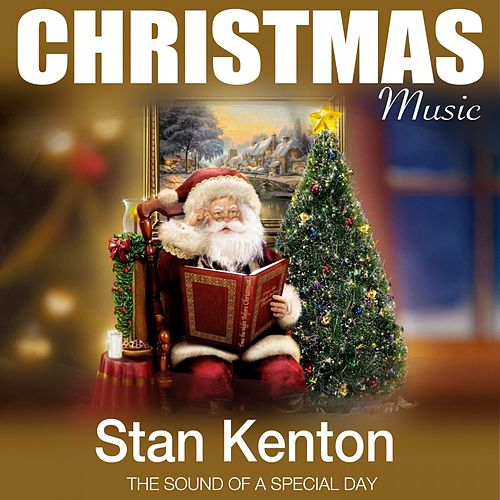 Christmas Music (The Sound of a Special Day) von Stan Kenton