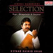 Selection: Raga Bhimpalashri and Chayanat by Rashid Khan