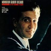 We proudly present monsieur gilbert bécaud by Gilbert Becaud
