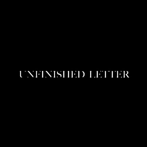 Unfinished Letter by Eliz Camacho
