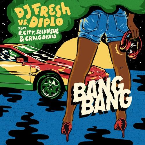 Bang Bang by Diplo