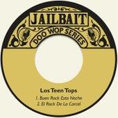 Buen Rock Esta Noche by Los Teen Tops