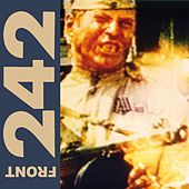 Politics of Pressure (Remastered) by Front 242