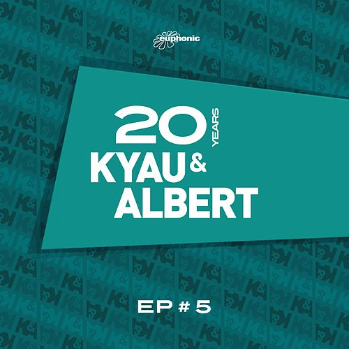 20 Years EP #5 by Kyau & Albert