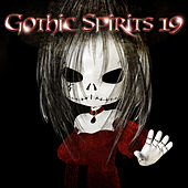 Gothic Spirits 19 von Various Artists