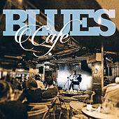 Blues Cafe von Various Artists