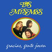 Gracias, Gente Joven by Los Mismos