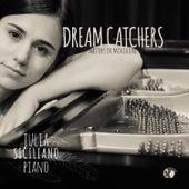 Dream Catchers: Masters in Miniature by Julia Siciliano