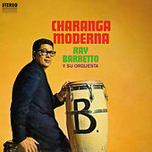 Charanga Moderna by Ray Barretto