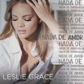Nada de Amor by Leslie Grace