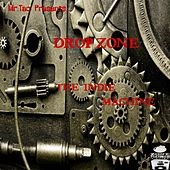 Drop-Zone the Indie Machine (Mr.Tac Presents) by Various Artists