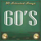 30 Selected Songs, 60's by Various Artists