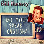 Do You Speak English? by Bill Ramsey