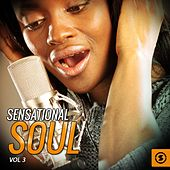 Sensational Soul, Vol. 3 by Various Artists