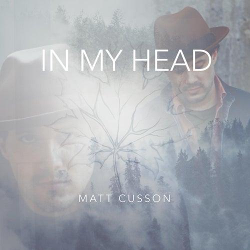In My Head by Matt Cusson