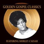 Golden Gospel Classics by Shirley Caesar