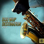 Doo Wop Destination, Vol. 4 von Various Artists