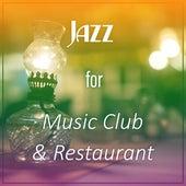 Jazz for Music Club & Restaurant – Peaceful Piano, Easy Listening Jazz for Restaurant, Instrumental Jazz for Music Club, Jazz Lounge by Light Jazz Academy