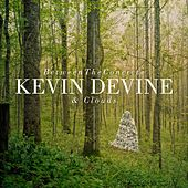 Between The Concrete And Clouds by Kevin Devine