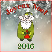 Joyeux Noël 2016 by Various Artists