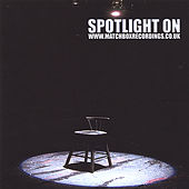 Spotlight On by Various Artists