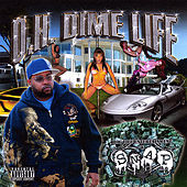 O.H. Dime Life by Snap!