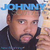New Beginning by JOHNNY SUMMERS