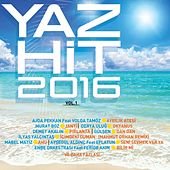 Yaz Hit 2016, Vol. 1 by Various Artists