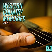 Western Country Memories, Vol. 3 by Various Artists