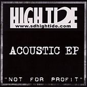Not for Profit (Acoustic Ep) by High Tide