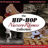 The Hip Hop Nursery Rhymes Collection by Various Artists