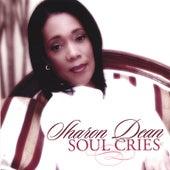 Soul Cries by Sharon Dean