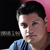 Here I Go by Johnny Juarez