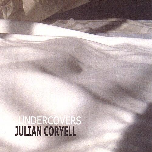 Undercovers by Julian Coryell