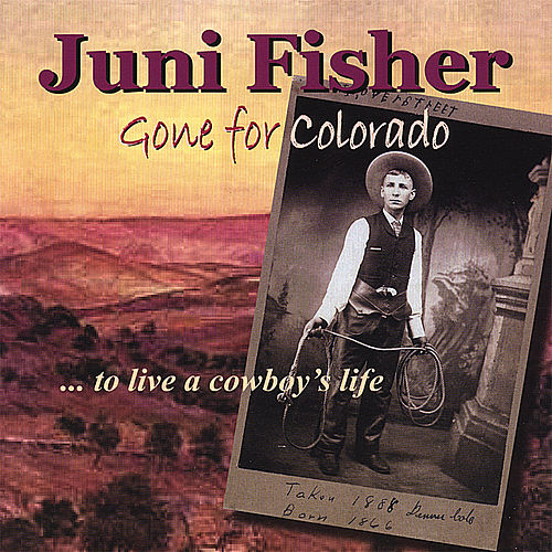 Gone for Colorado by Juni Fisher