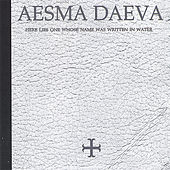 Here Lies One Whose Name Was Written in Water by Aesma Daeva