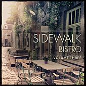 Sidewalk Bistro, Vol. 3 (Finest in Electronic Jazz Music) by Various Artists