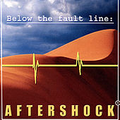 Below the Fault Line by Aftershock
