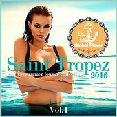 Global Player Saint Tropez 2016, Vol. 1 (Endless Summer Lounge Collection) by Various Artists