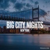 Big City Nights: New York, Vol. 1 (International Chill-& Deep House) by Various Artists