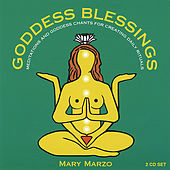 Goddess Blessings (2 Cd Set: Goddess Mantra Chants & Daily Meditations) by Mary Marzo