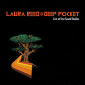 Live At Tree Sound Studios by Laura Reed & Deep Pocket