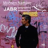 Jabr by Mohsen Namjoo