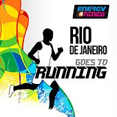 Rio De Janeiro Goes to Running by Various Artists