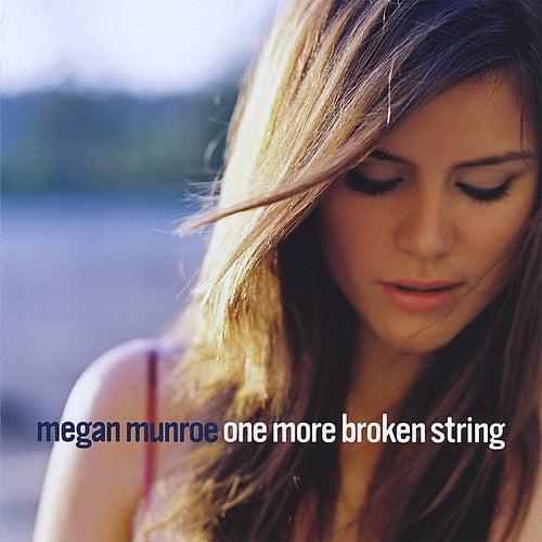 One More Broken String by Megan Munroe