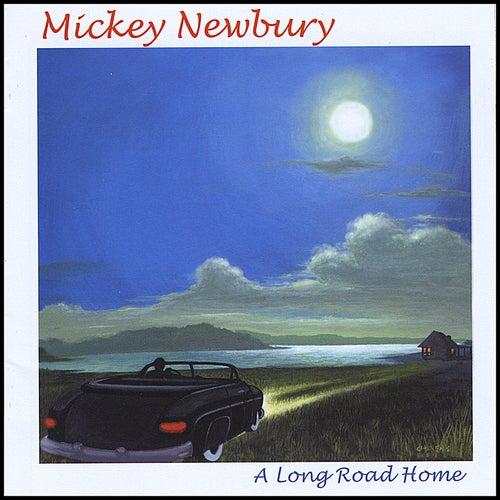 Long Road Home by Mickey Newbury