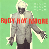 Hully Gully Fever by Rudy Ray Moore